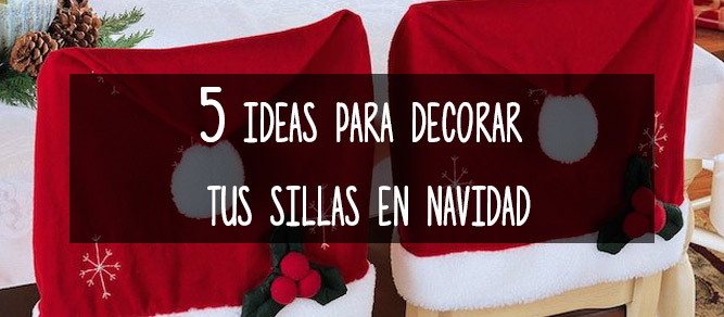 cinco ideas para decorar sillas