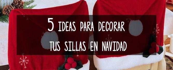 cinco-ideas-decorar-sillas-navidad