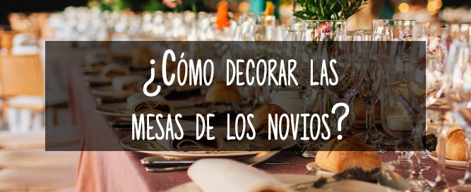 decorar mesas novios